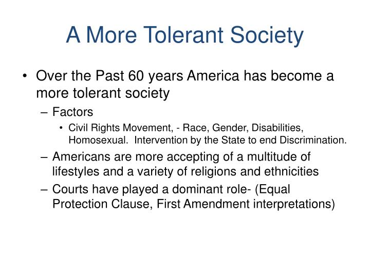 A More Tolerant Society