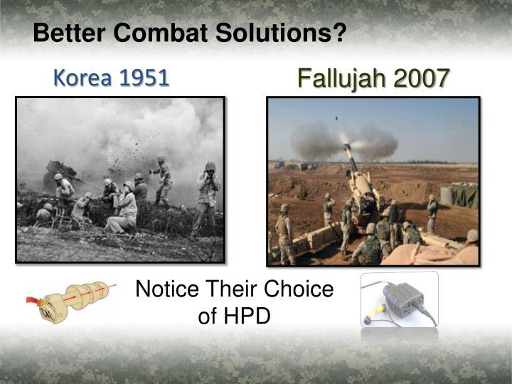 Better Combat Solutions?