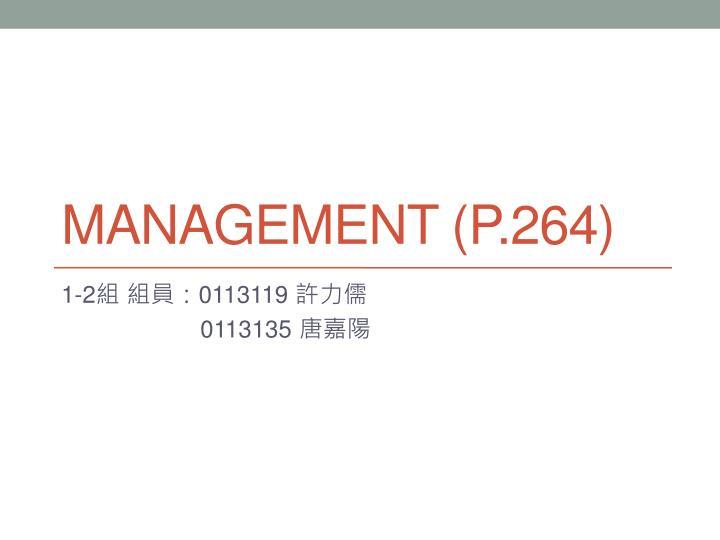 Management (P.264)
