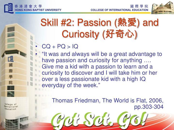 Skill #2: Passion (