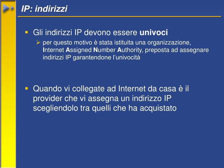 IP: indirizzi