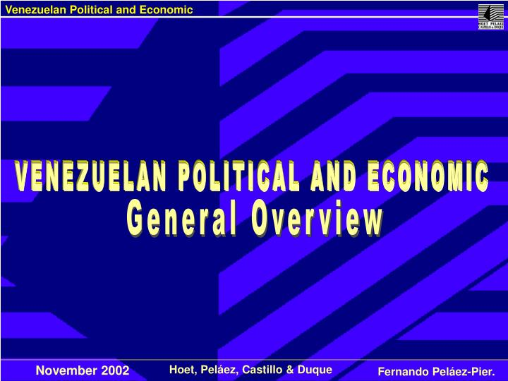 VENEZUELAN POLITICAL AND ECONOMIC