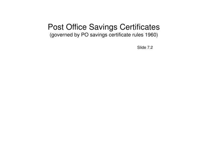 Post Office Savings Certificates