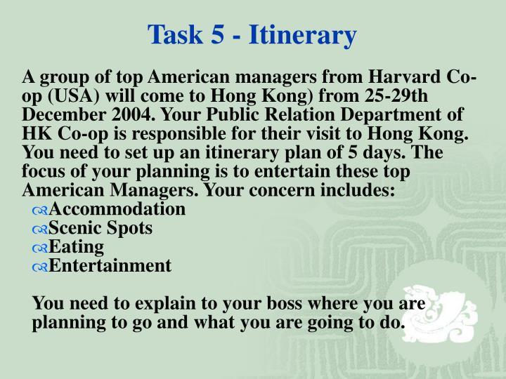 Task 5 - Itinerary