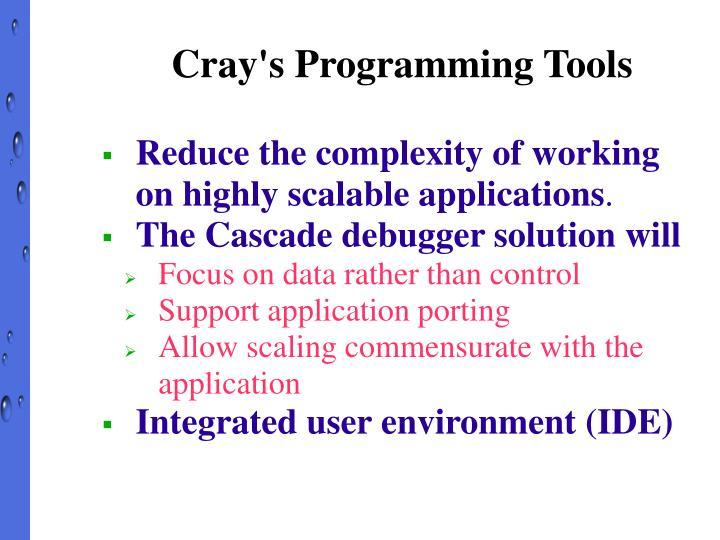 Cray's Programming Tools