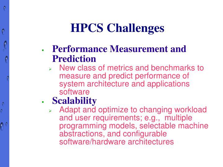 HPCS Challenges