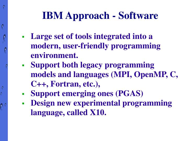 IBM Approach - Software