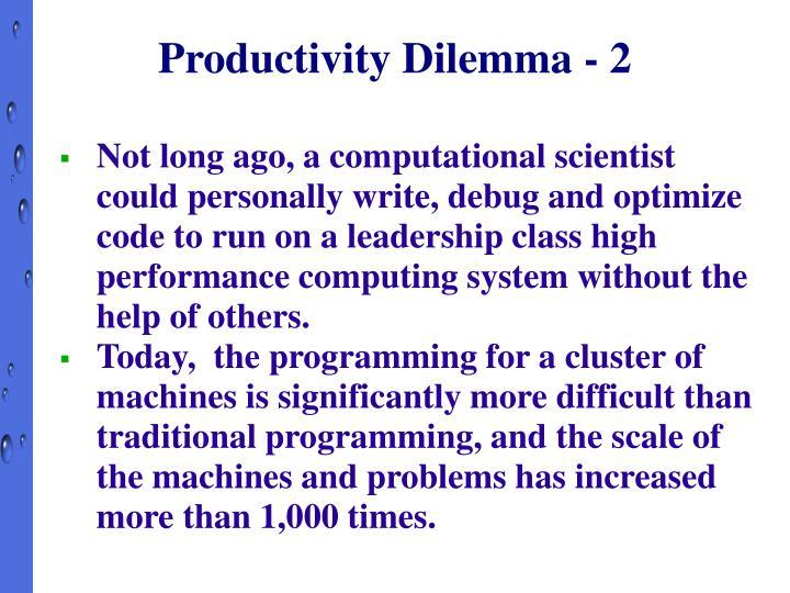 Productivity Dilemma - 2