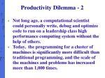 productivity dilemma 2