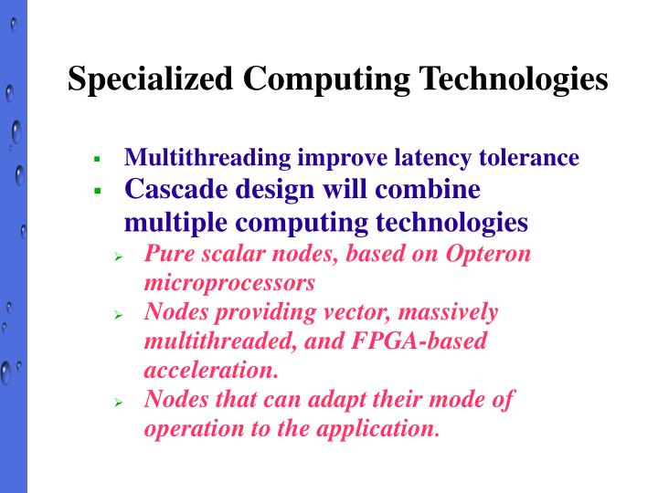 Specialized Computing Technologies