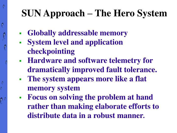 SUN Approach – The Hero System