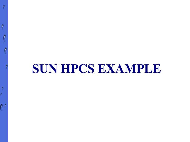 SUN HPCS EXAMPLE