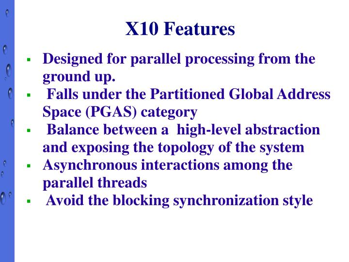 X10 Features