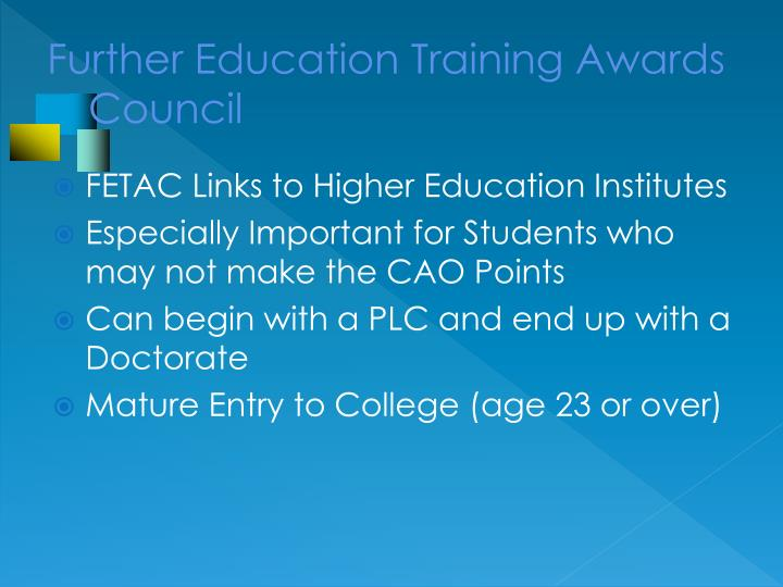 Further Education Training Awards                                   Council