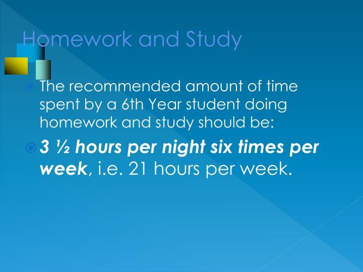 Homework and Study