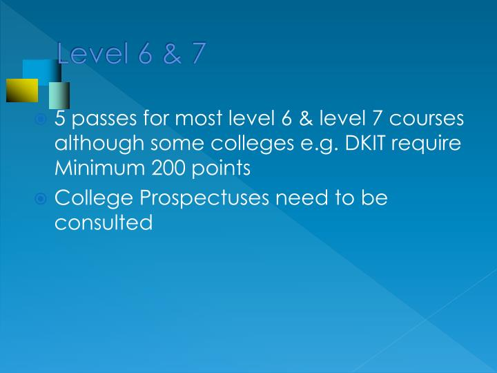 Level 6 & 7