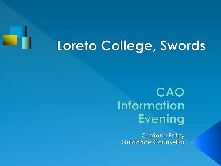Loreto College, Swords