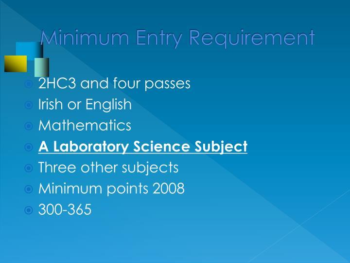 Minimum Entry Requirement