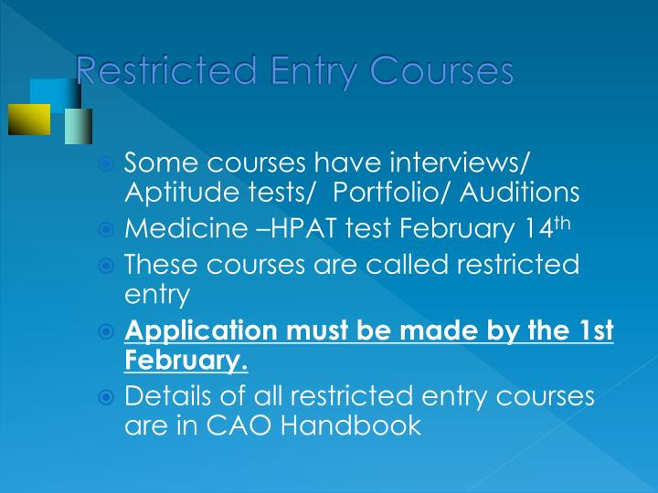 Restricted Entry Courses