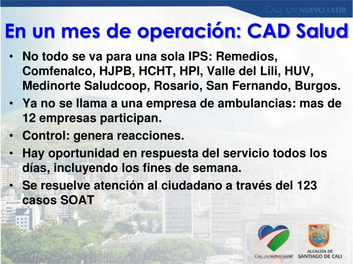 En un mes de operación: CAD Salud