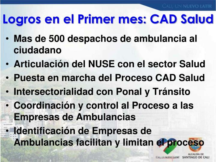 Logros en el Primer mes: CAD Salud