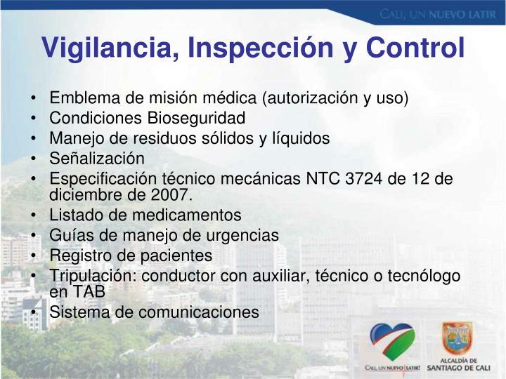 Vigilancia, Inspección y Control