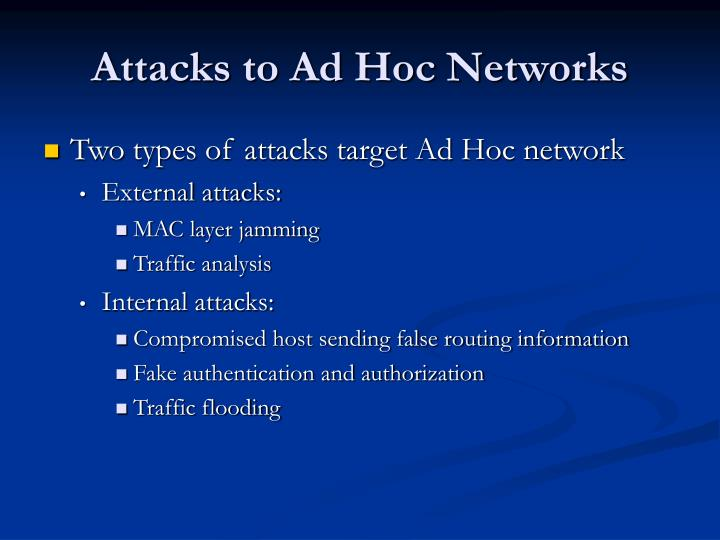 Attacks to Ad Hoc Networks