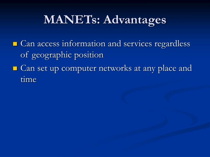 MANETs: Advantages