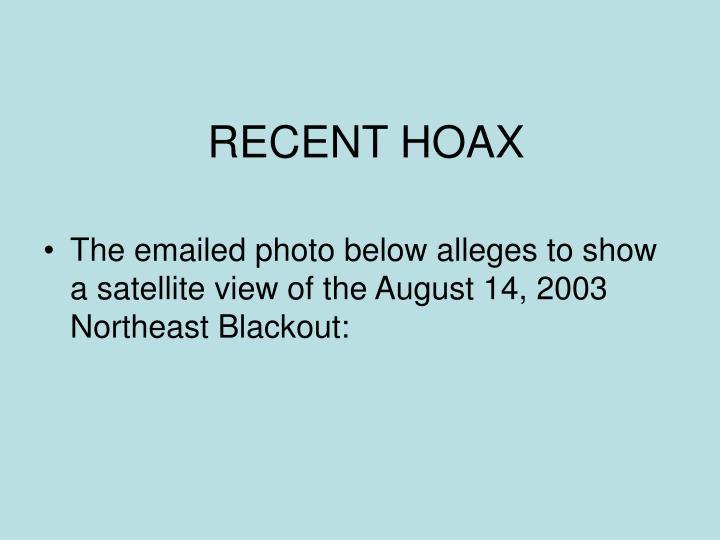 RECENT HOAX