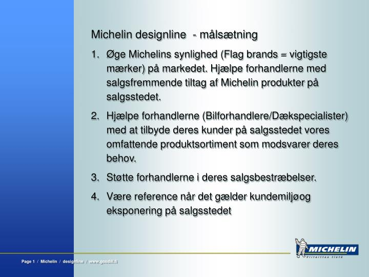 Michelin designline  - målsætning