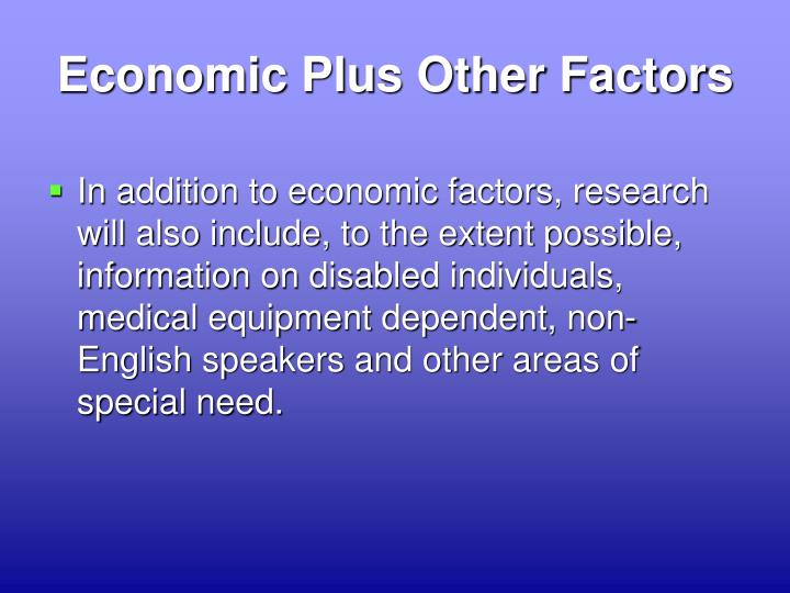 Economic Plus Other Factors