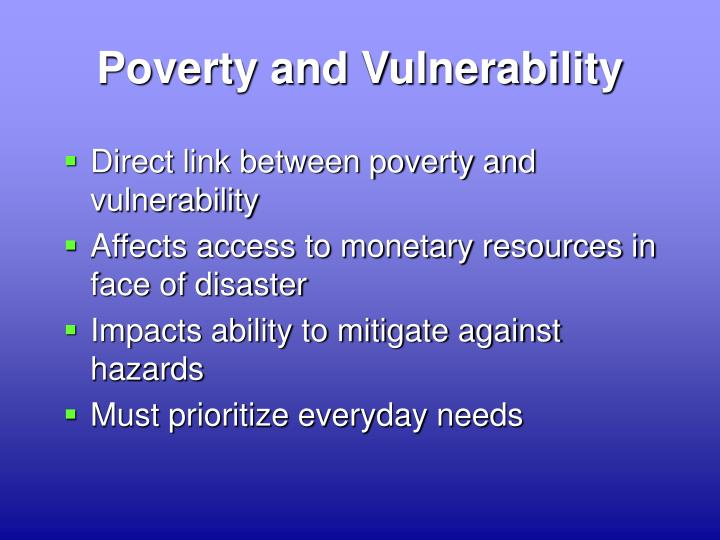 Poverty and Vulnerability