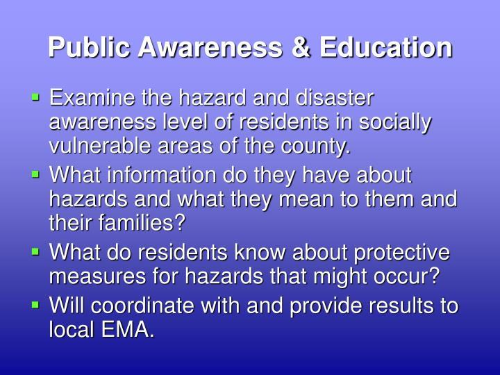 Public Awareness & Education