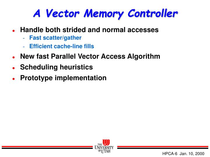 A Vector Memory Controller