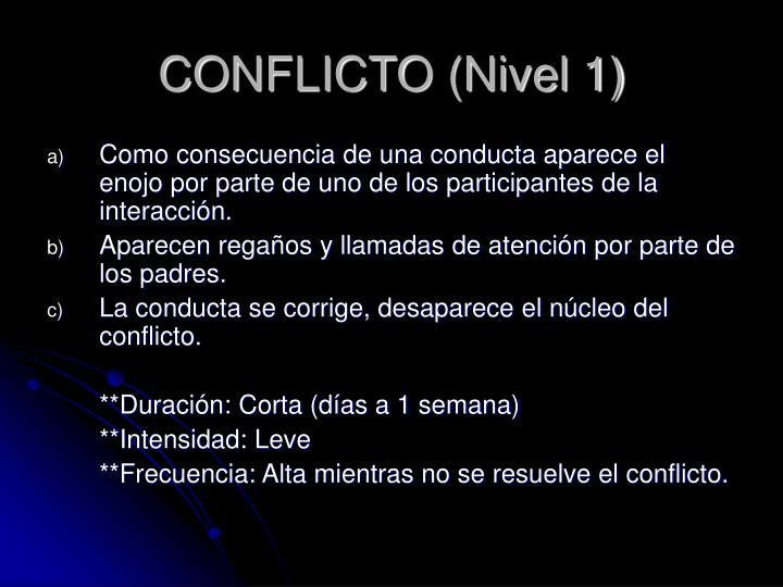 CONFLICTO (Nivel 1)