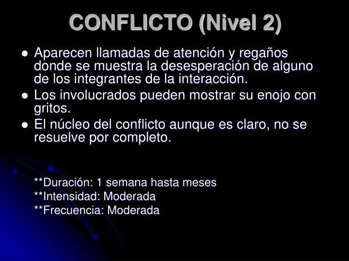 CONFLICTO (Nivel 2)
