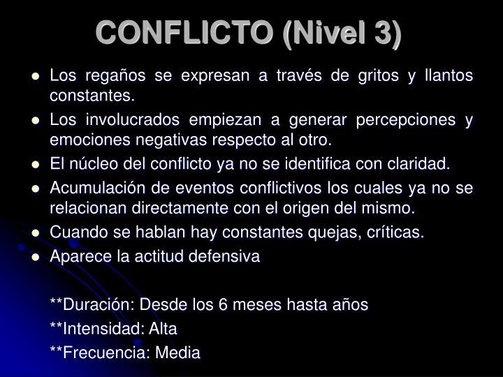 CONFLICTO (Nivel 3)