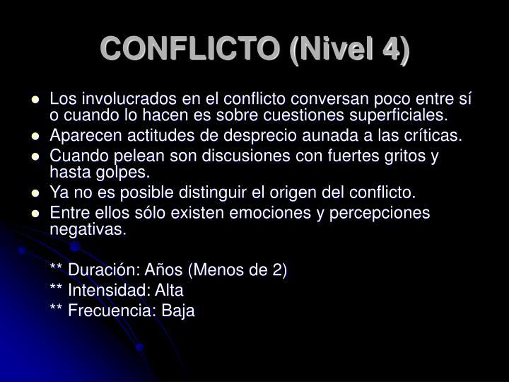 CONFLICTO (Nivel 4)