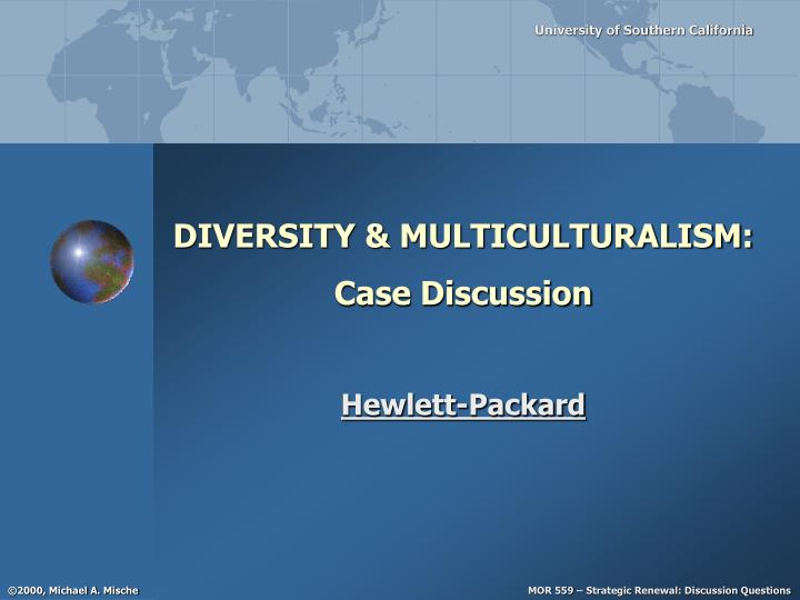 Diversity multiculturalism case discussion
