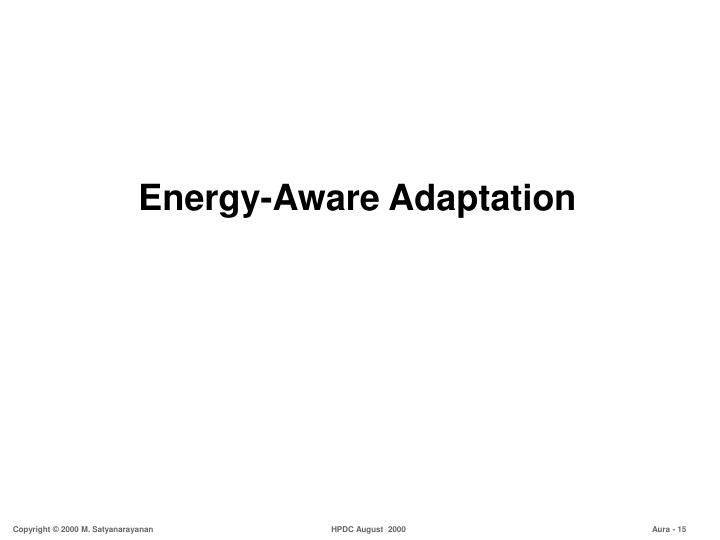 Energy-Aware Adaptation
