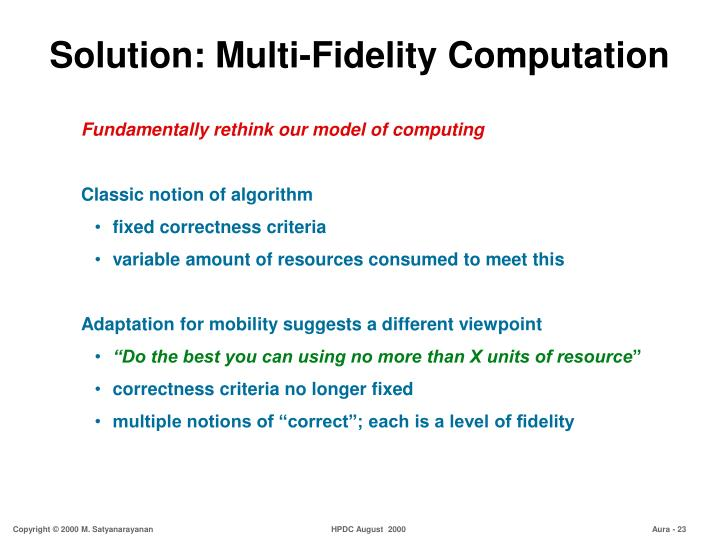 Solution: Multi-Fidelity Computation