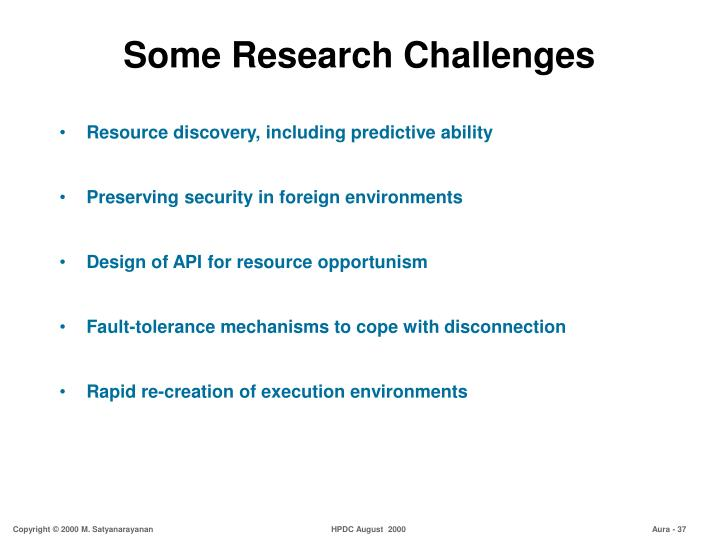 Some Research Challenges