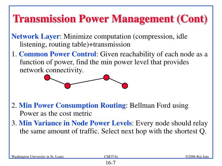 Transmission Power Management (Cont)