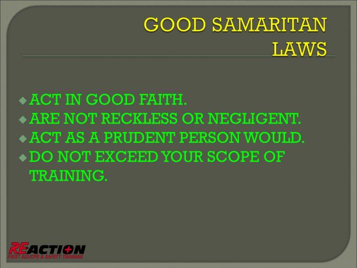 ACT IN GOOD FAITH.