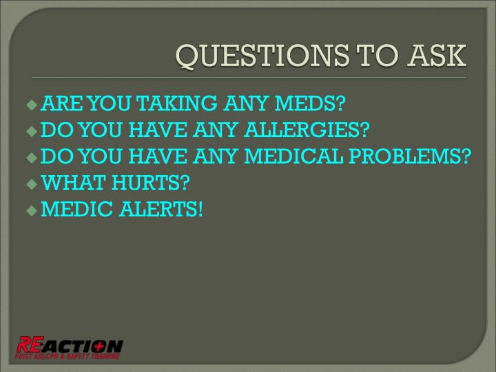 ARE YOU TAKING ANY MEDS?