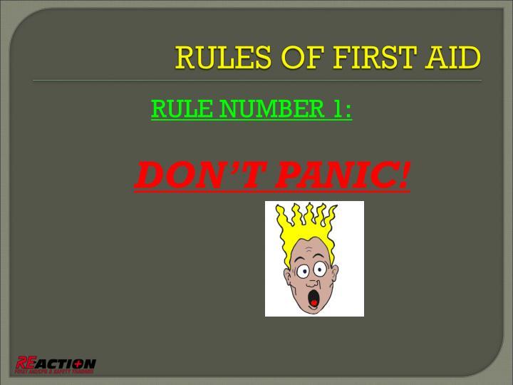 RULE NUMBER 1: