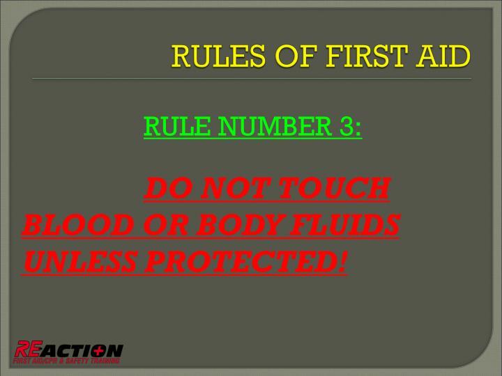 RULE NUMBER 3: