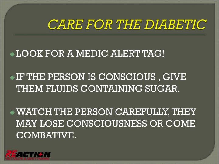 LOOK FOR A MEDIC ALERT TAG!