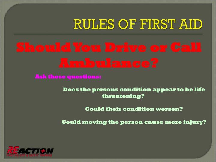 Should You Drive or Call Ambulance?