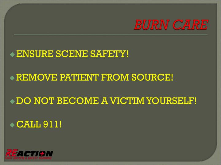 ENSURE SCENE SAFETY!